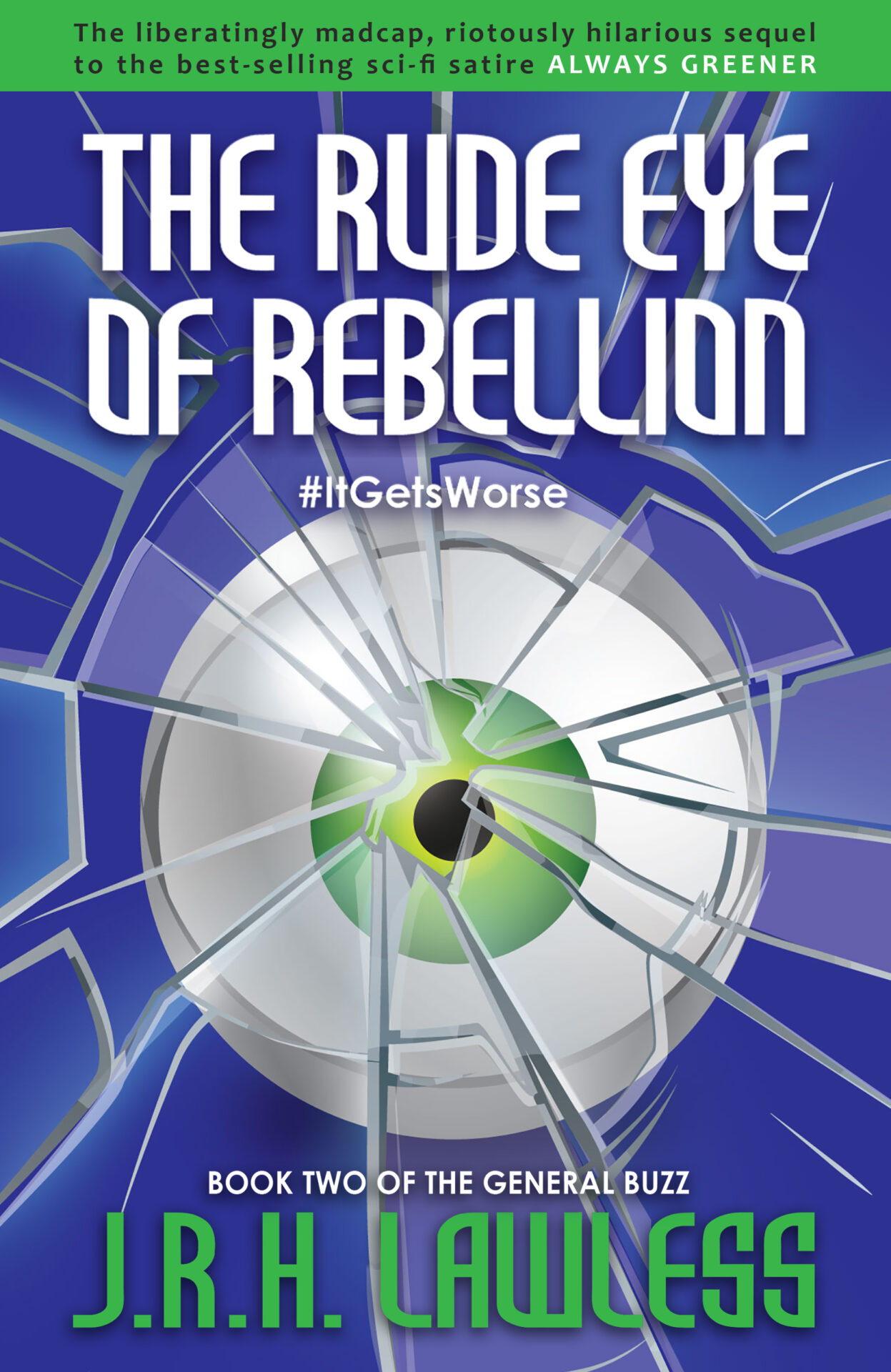 The Rude Eye of the Rebellion cover image