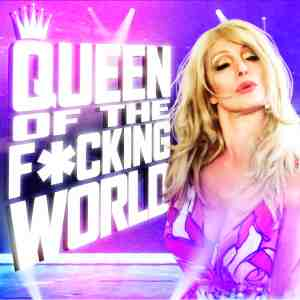 queen of the f*cking world