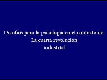 Desafíos, psicología, cuarta revolución industrial, Jornadas Académicas de Psicología