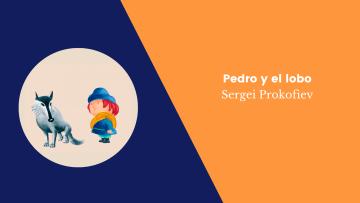 Pedro y el lobo-Sergei Prokofiev