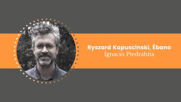 Ryszard Kapuscinski. Ébano