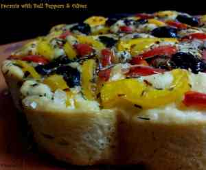 Focaccia with Bell peppers & olives