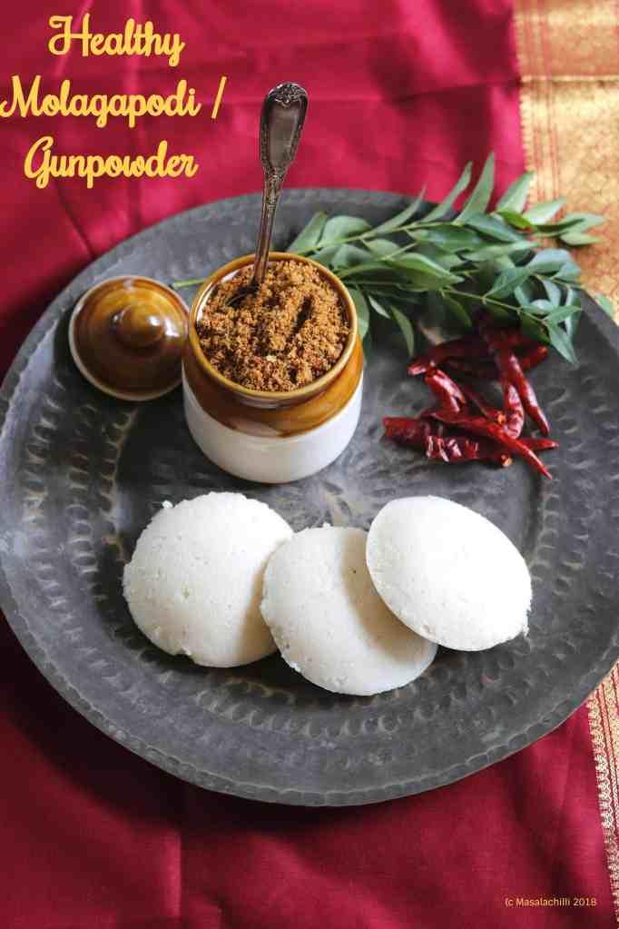 Healthy Molagapodi / South Indian Spiced Lentil Powder