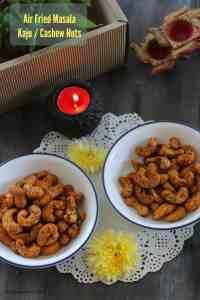 Air Fried Spicy Masala Kaju / Spicy Masala Cashew Nuts in Air Fryer