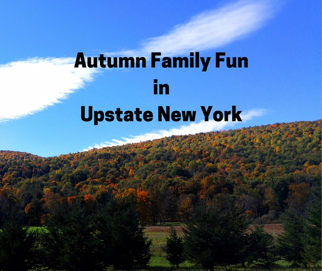 Autumn Family Fun in Upstate New York