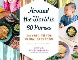 Book Focuses on Purees, Easy Recipes for Global Baby Food