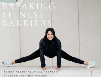 Bold and Inspiring Zehra Allibhai: Inspiring Women Through Fitness
