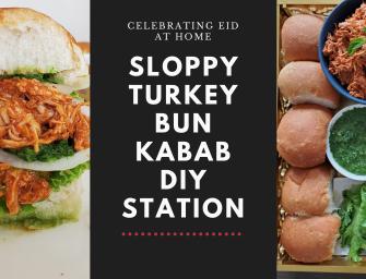 Street food at Home: Sloppy Turkey Bun Kabab DIY Station