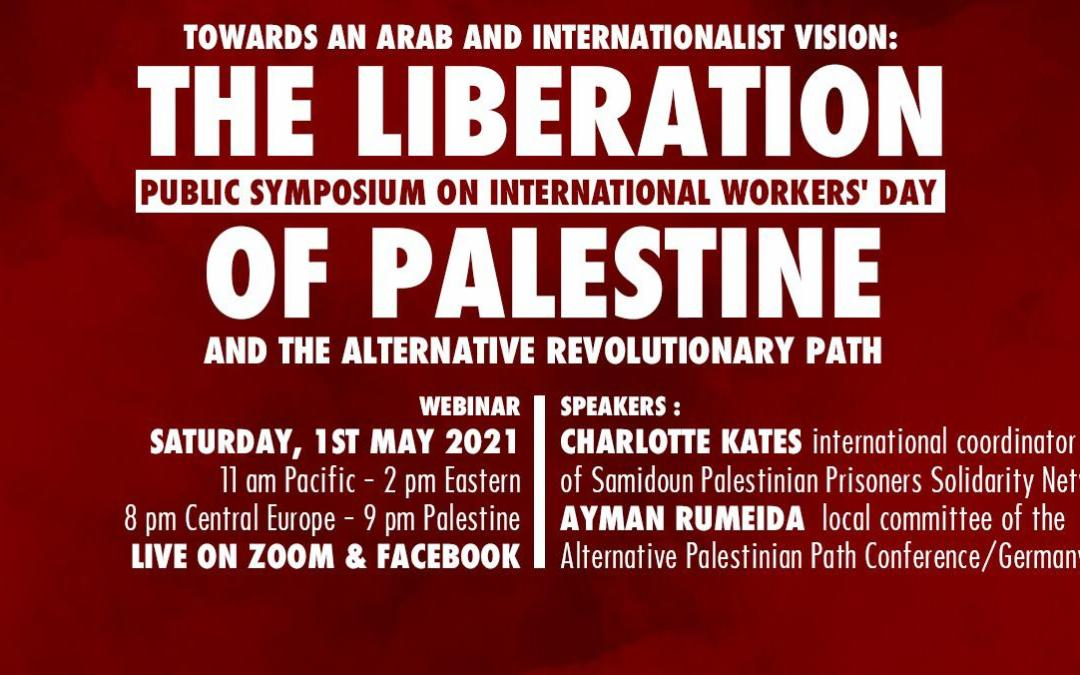 1 May, Online Event: The Liberation of Palestine, Towards an Arab and Internationalist Vision