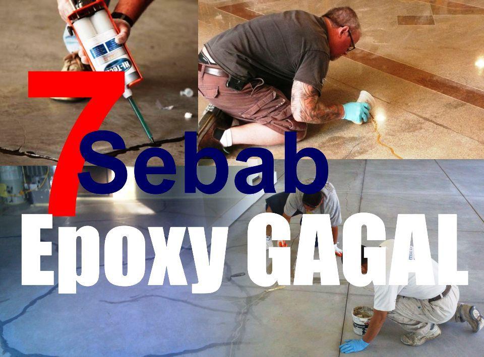 Sebab epoxy lantai tidak berhasil