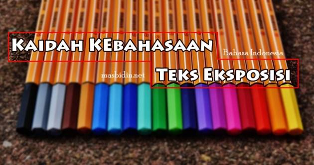 Kaidah Kebahasaan Contoh Teks Eksposisi Bahasa Indonesia masbidin