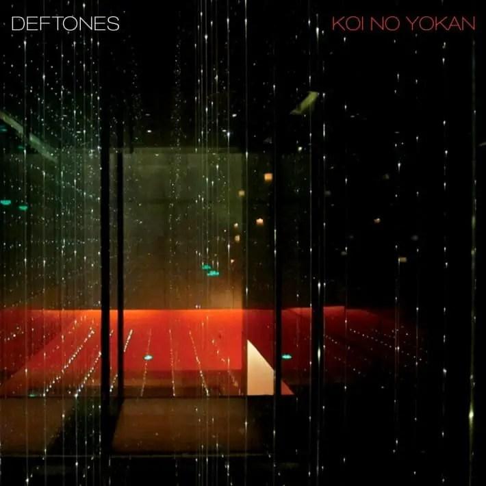 Deftones- Koi No Yokan