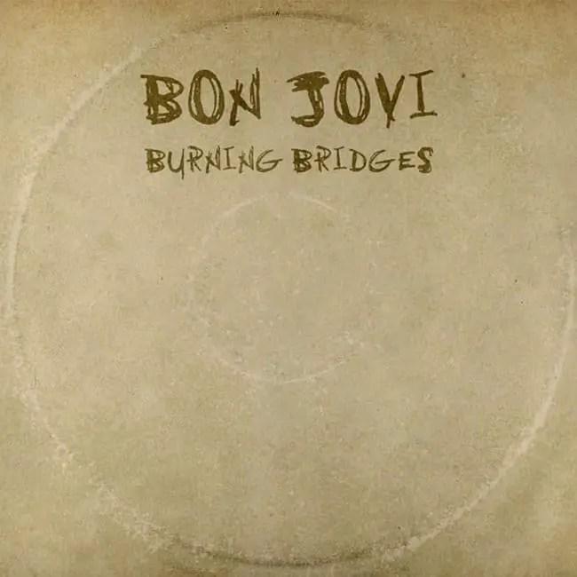bon-jovi-burning-bridges
