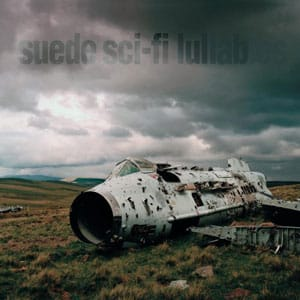suede-sci-fi-lullabies
