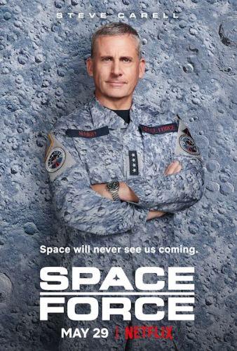 La locandina della prima stagione della nuova serie Netflix SPACE FORCE