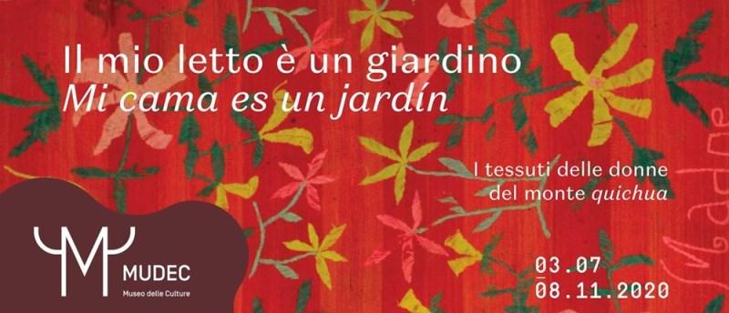 Tra le mostre dedicate alle arti tessili a Milano anche Il mio letto è un giardino, sempre al MUDEC.