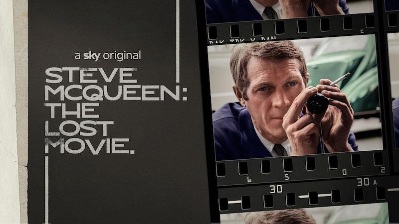 STEVE McQUEEN - IL FILM PERDUTO debutta stasera su Sky e Now!