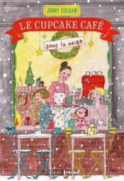 Le Cupcake Café sous la neige