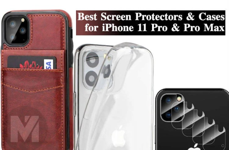 Best Screen Protectors Cases iPhone 11 Pro Max