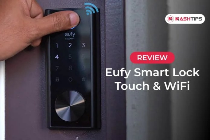 Eufy Smart Lock Touch & WiFi Review