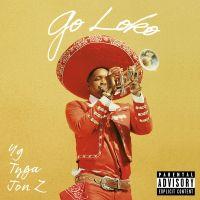 """Résultat de recherche d'images pour """"spotify Go Loko (Feat. Tyga & Jon Z)"""""""