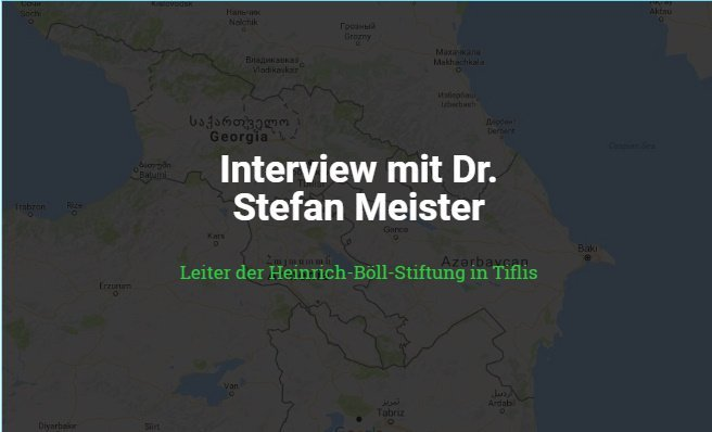 İnterview mit Dr. Stefan Meister, dem Leiter der Heinrich-Böll-Stiftung in Tiflis, Georgien