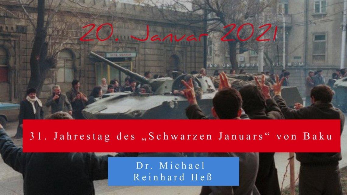 """20. Januar 2021: 31. Jahrestag des """"Schwarzen Januars"""" von Baku"""