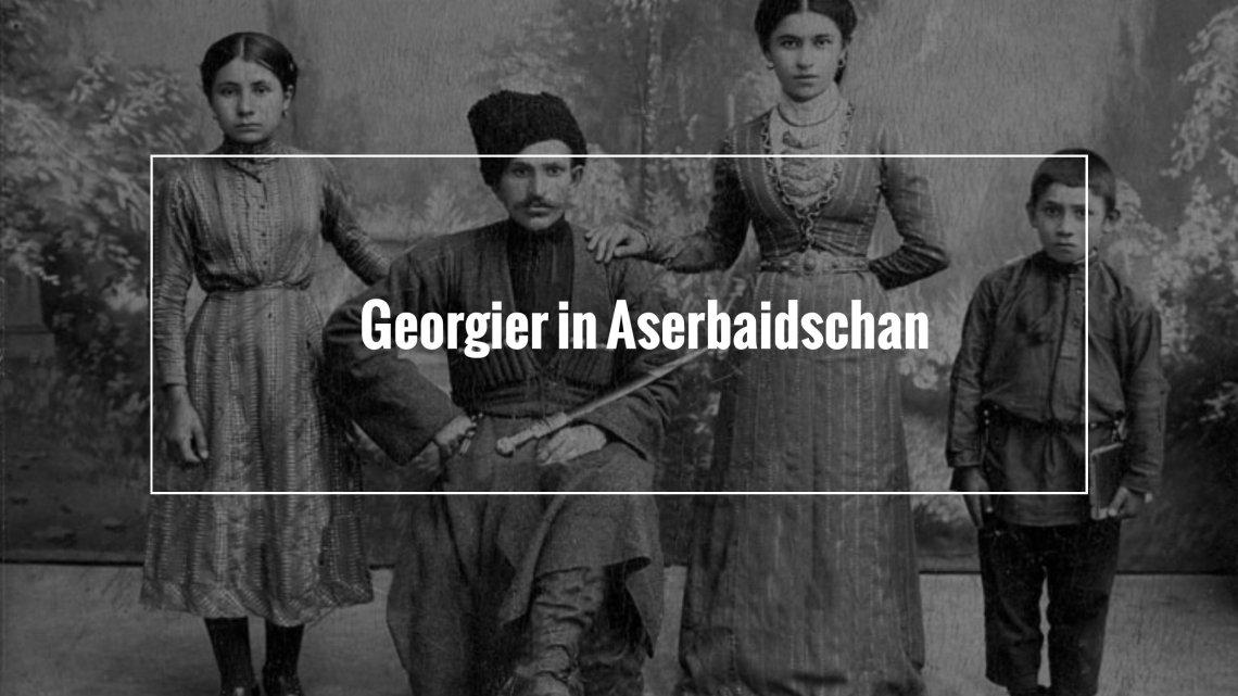Georgier in Aserbaidschan