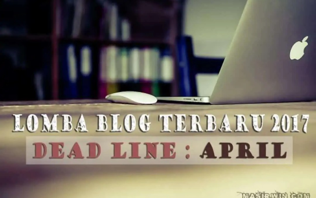 Daftar Lomba Blog April 2017