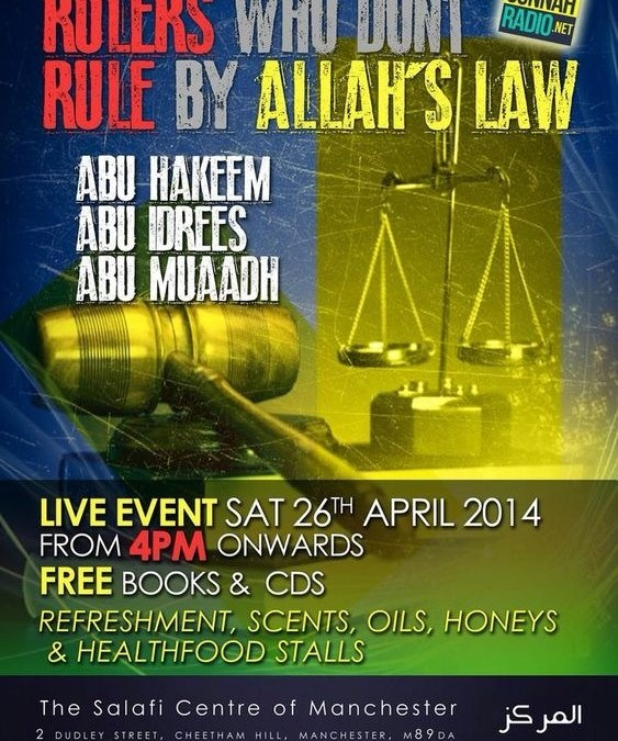 LIVE EVENT – Rulers Who Dont Rule By Allah's Law