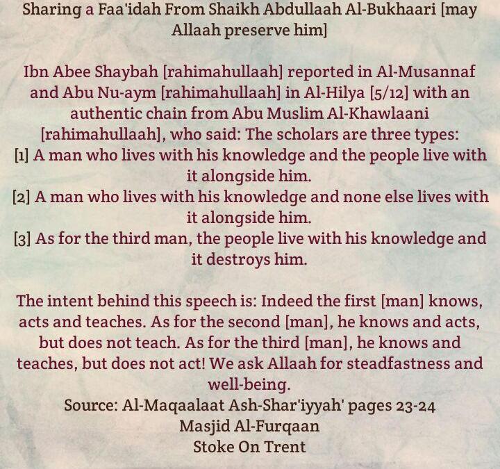 The Scholars are three types – [Sharing a Brief Faa'idah From Sh Abdullaah Al-Bukhaari]