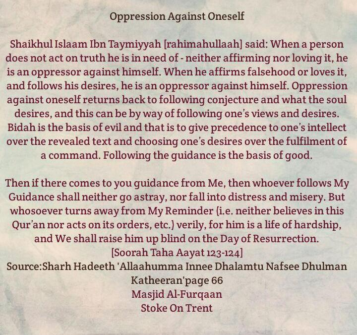 Oppression Against Oneself- [Rejecting Truth, Affirming falsehood and Giving Precedence to The Intellect Over Texts of The Qur'aan and Sunnah]