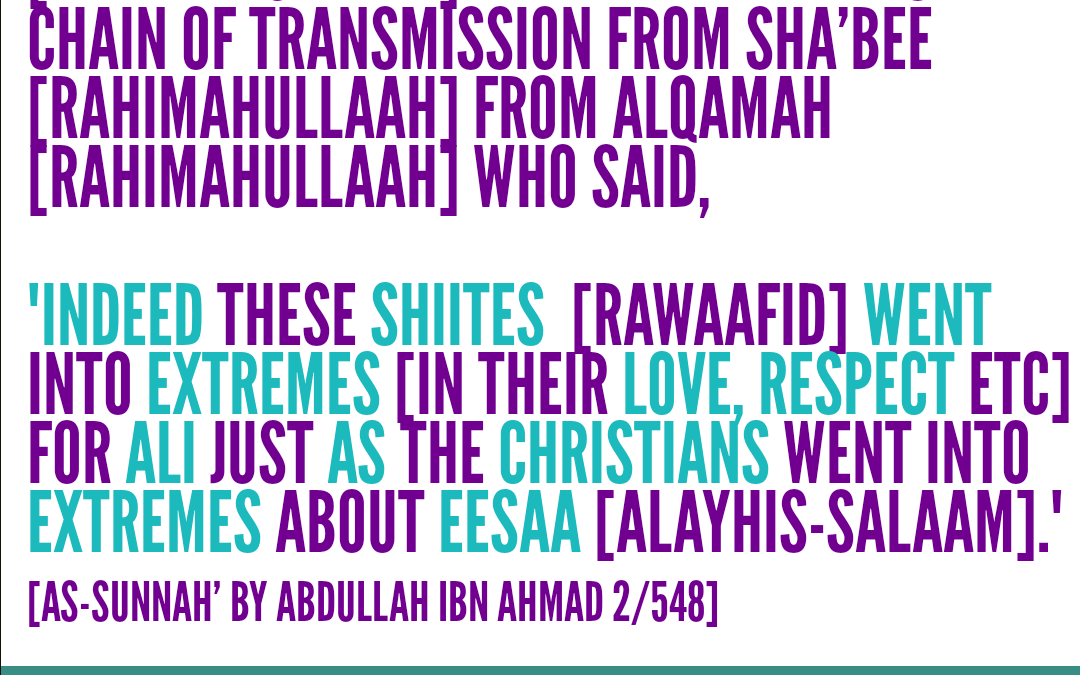 Alqamah [rahimahullaah] Described The Exaggeration of The Rawaafid