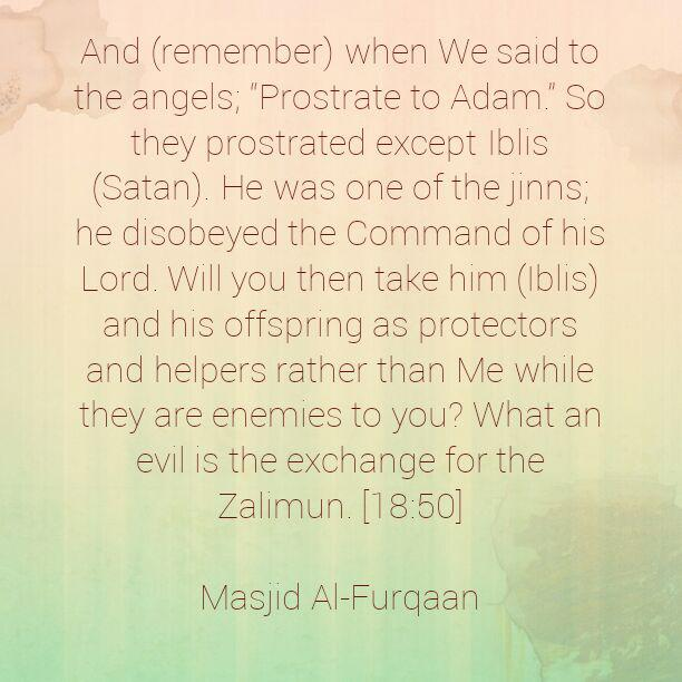 Iblees and His Offspring Are The Enemies of Mankind!