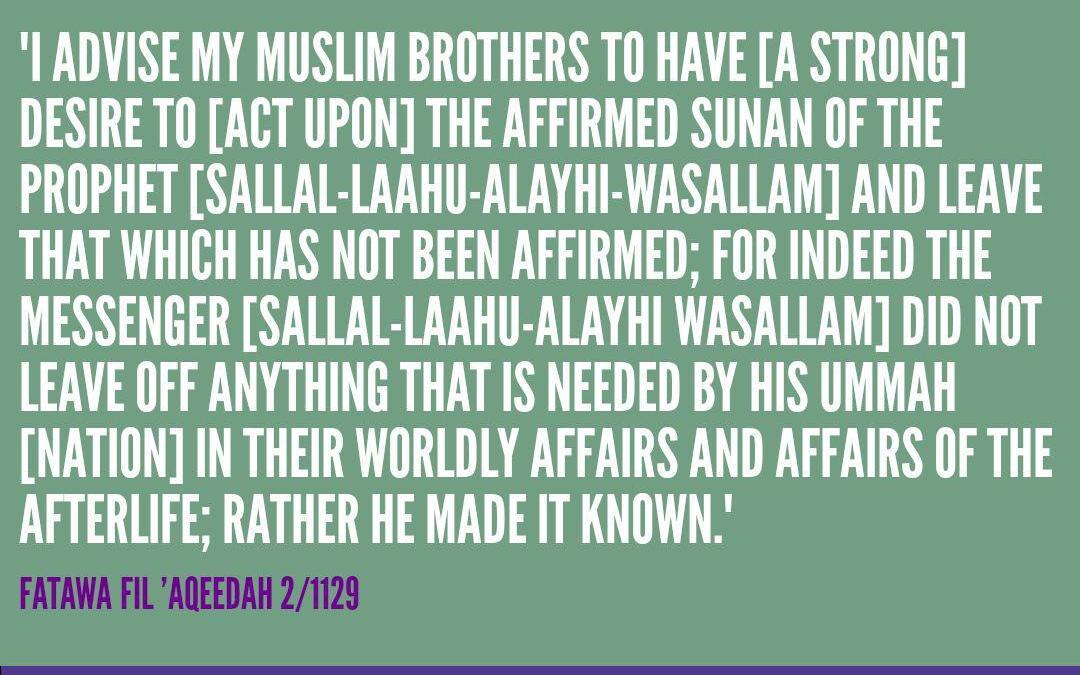 Restrict Yourself To The Authentic Narrations   Imaam Muhammad bin Saaleh al-'Uthaymeen (Rahimahullah)