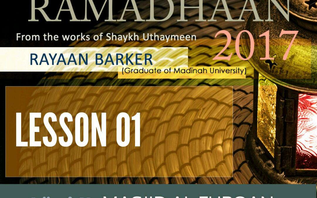 AUDIO: Ramadhaan Course Lesson 01   Rayaan Barker