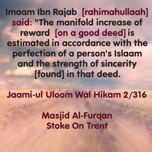 From The Means To Increasing The Reward of Good Deeds