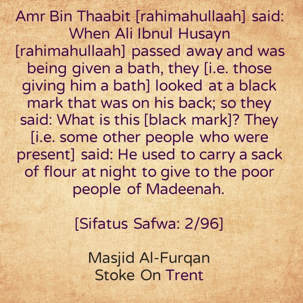 Our Salaf- [Ali Ibnul Husayn Feeding The Poor and Destitute at Night]