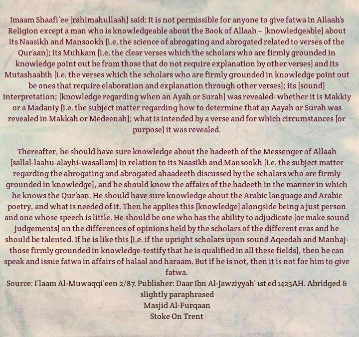 When is a Person Worthy of Giving Fatwa- By Imaam Ash'Shaafi'ee [rahimahullaah]