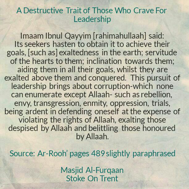 A Destructive Trait of Those Who Crave For Leadership – By Imaam Ibnul Qayyim [rahimahullaah]
