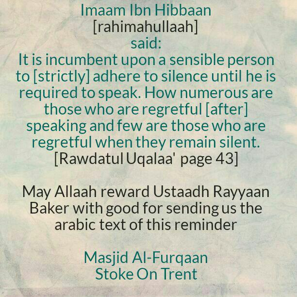 Adhere to Silence Until You Are Required to Speak – By Imaam Ibn Hibbaan [rahimahullaah]