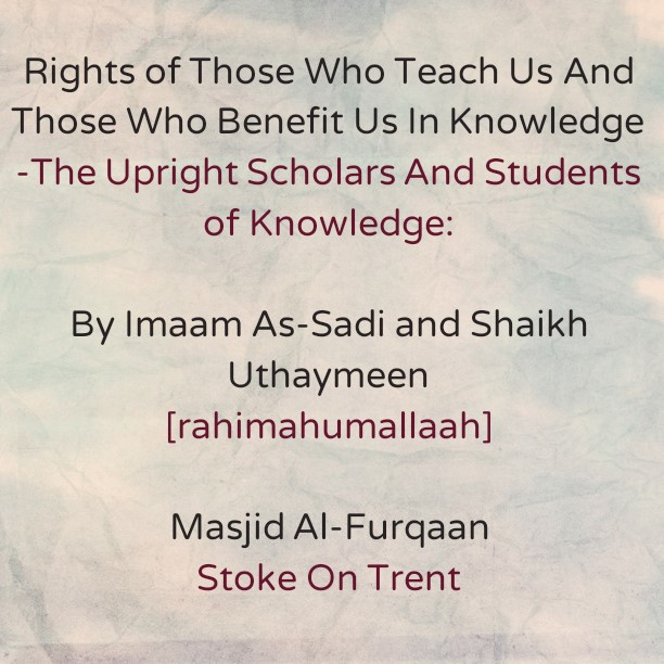 An Acknowledgement of The Respect Owed To The Upright Scholars And Students of Knowledge