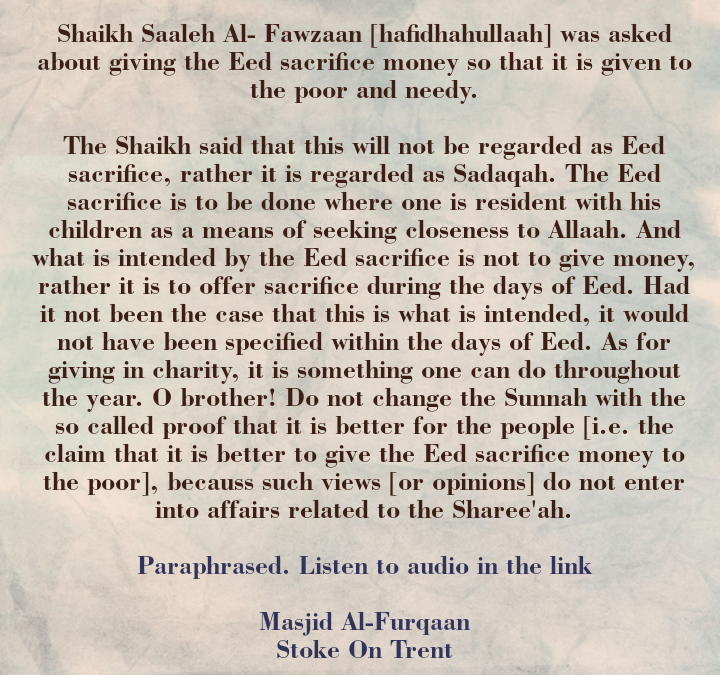 "[3] The Eed Sacrifice – [Shaikh Saaleh Al-Fawzaan Said: ""O brother! Do Not Change The Sunnah]"