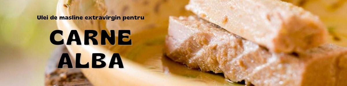 ulei de masline pentru carne alba
