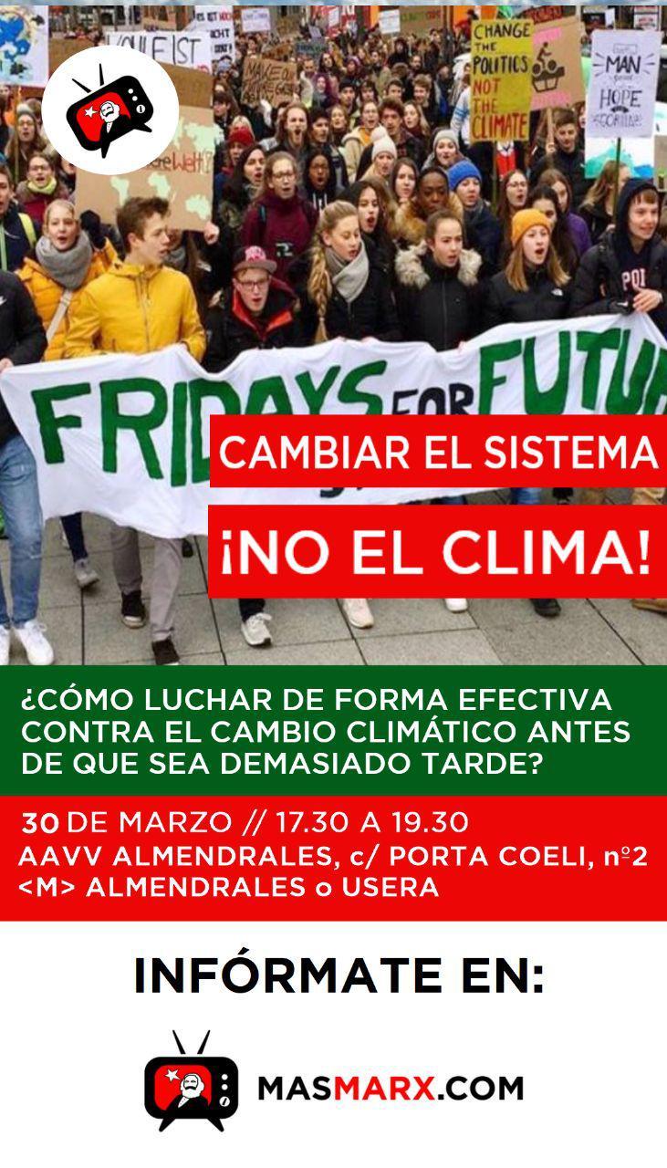 MAD Marx: Cambiemos el sistema ¡No el clima!