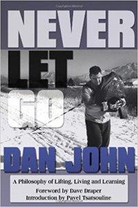 never let go dan john