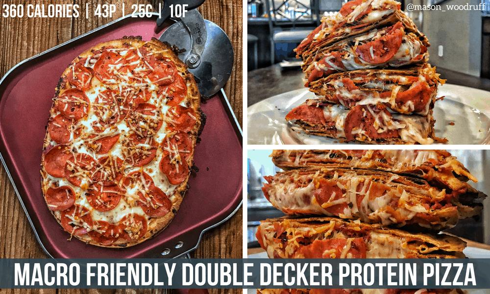Macro Friendly Double Decker Protein Pizza Recipe