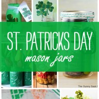 St. Patrick's Day Crafts, Recipes in Mason Jars