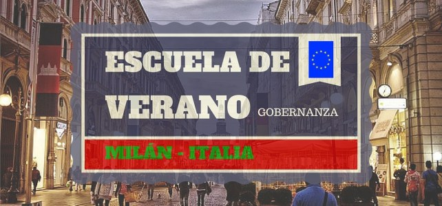 Convocatoria Escuela de verano en Milan/Italia – temas de gobernanza (incluye transporte y estadía)