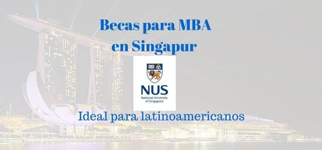 Becas para MBA en Singapur – Para Latinoamericanos